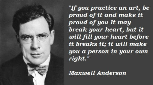 Maxwell-Anderson-Quotes-1